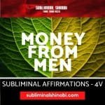 Money From Men - Subliminal Affirmations