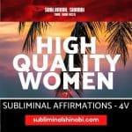 High Quality Women – Subliminal Affirmations