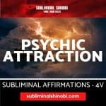 Psychic Attraction - Subliminal Affirmations