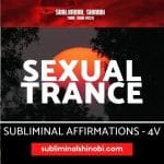 Sexual Trance - Subliminal Affirmations