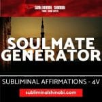 Soulmate Generator  - Subliminal Affirmations
