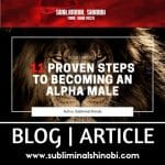 11 Proven Steps To Becoming An Alpha Male