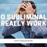 Do Subliminals Really Work?