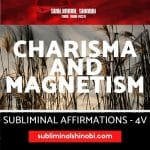Infinite Charisma And Magnetism - Subliminal Affirmations