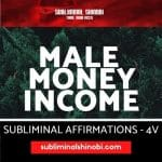 Male Money Income - Subliminal Affirmations