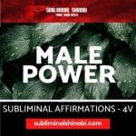 Male Power - Subliminal Affirmations