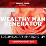 Wealthy Man Generator - Subliminal Affirmations