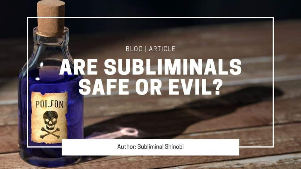 are subliminals safe or evil blog image