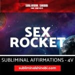 Sex Rocket - Subliminal Affirmations