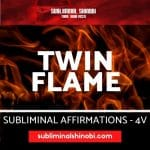 Twin Flame - Subliminal Affirmations