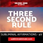 Three Second Rule - Subliminal Affirmations