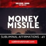 Money Missile - Subliminal Affirmations