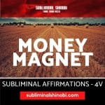 Money Magnet - Subliminal Affirmations