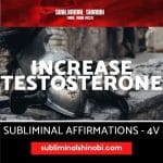 Increase Testosterone - Subliminal Affirmations