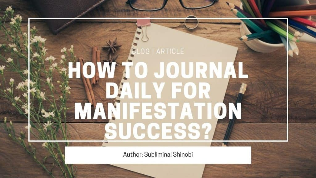 how to journal daily for manifestation success